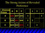 the strong axiom of revealed preference7