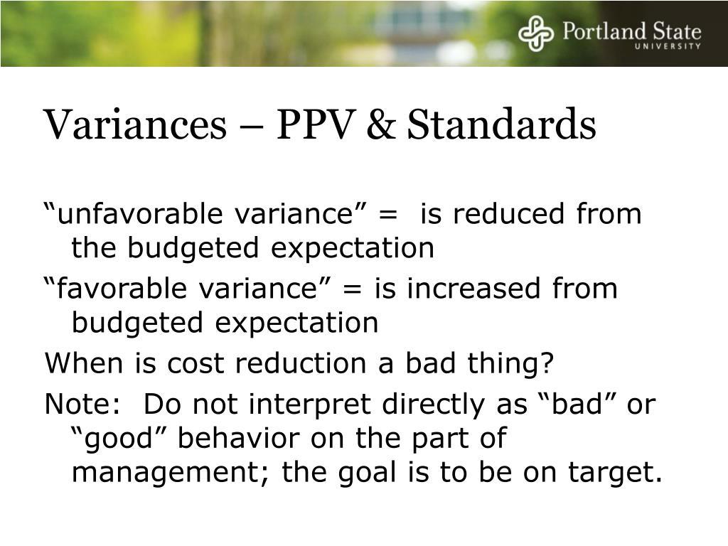 Variances – PPV & Standards
