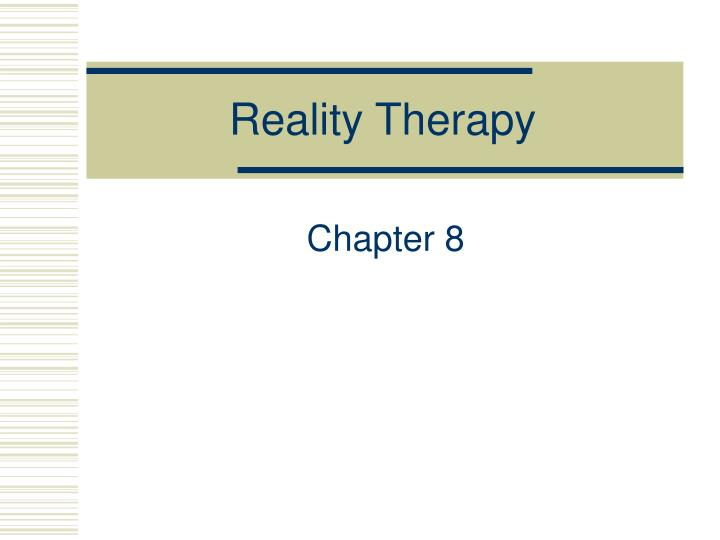 the comparison of reality therapy and