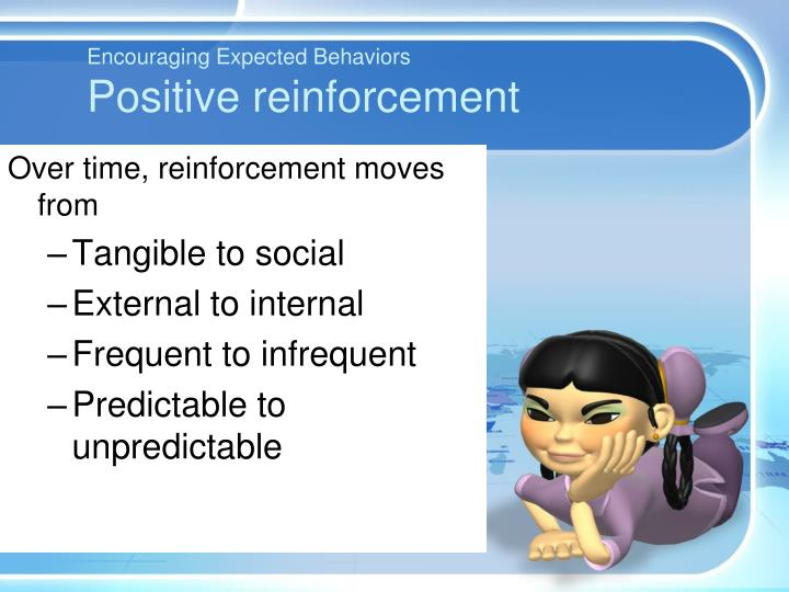 Encouraging Expected Behaviors