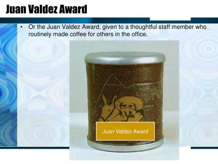 Juan Valdez Award