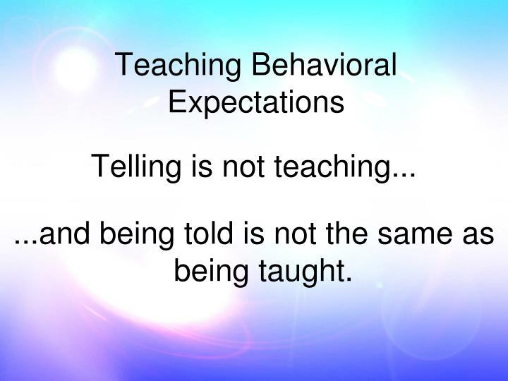 Telling is not teaching...