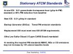 stationary atcm standards