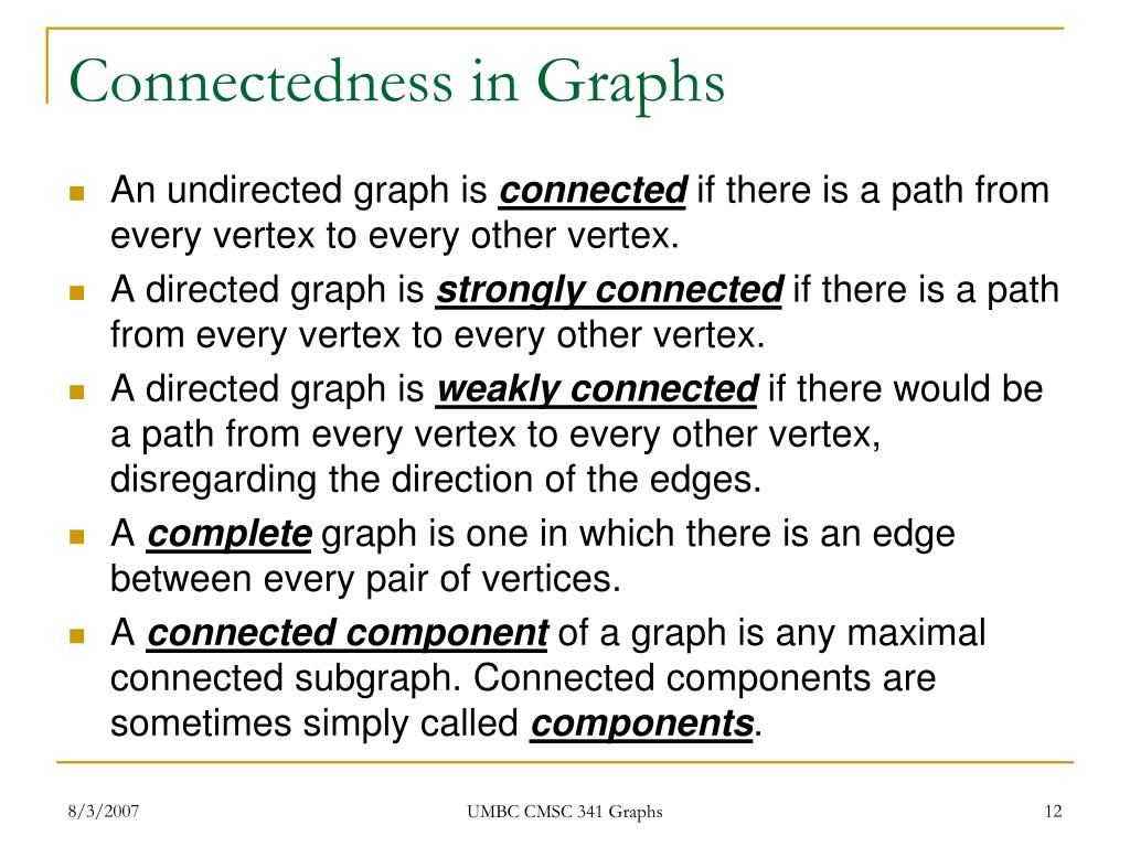 Connectedness in Graphs