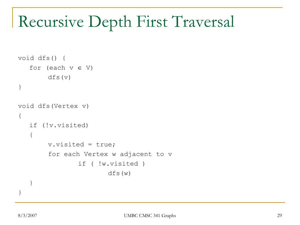 Recursive Depth First Traversal