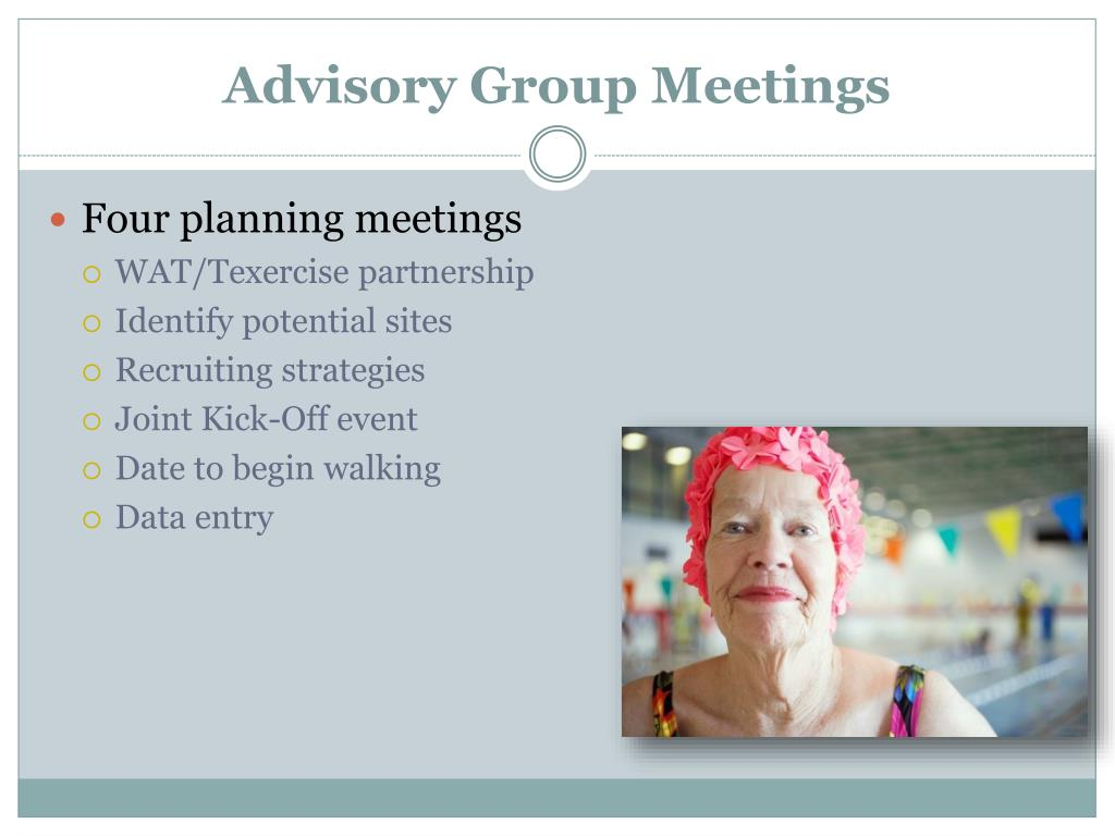 Advisory Group Meetings
