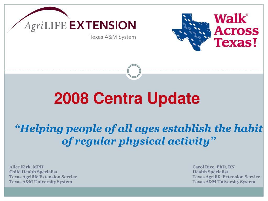 2008 Centra Update