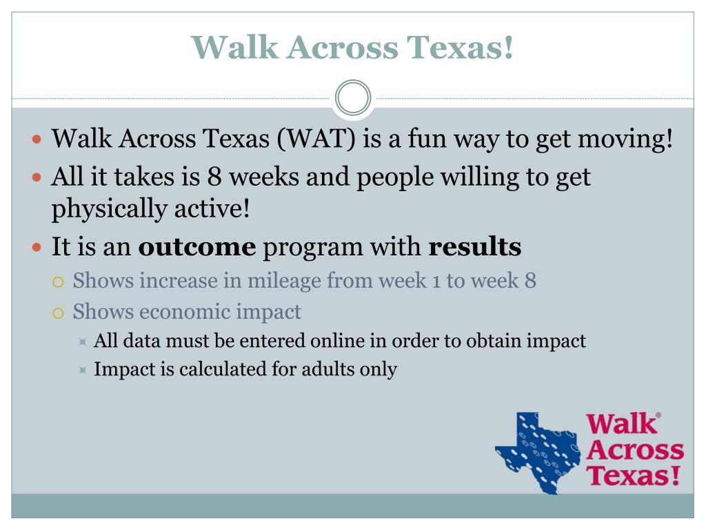 Walk Across Texas!