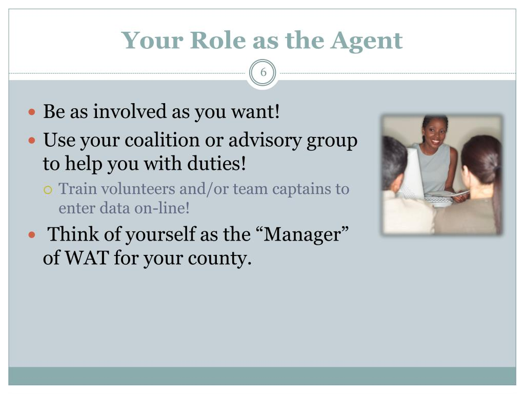 Your Role as the Agent