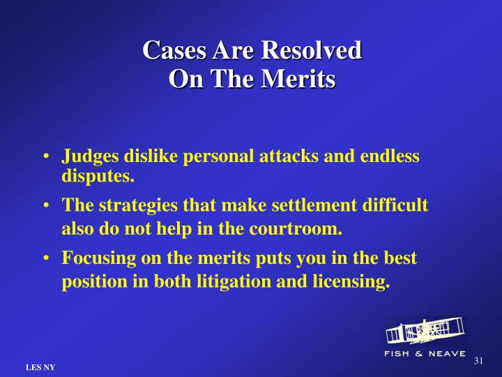 Cases Are Resolved On The Merits