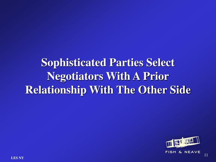 Sophisticated Parties Select Negotiators With A Prior