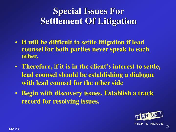 Special Issues For Settlement Of Litigation
