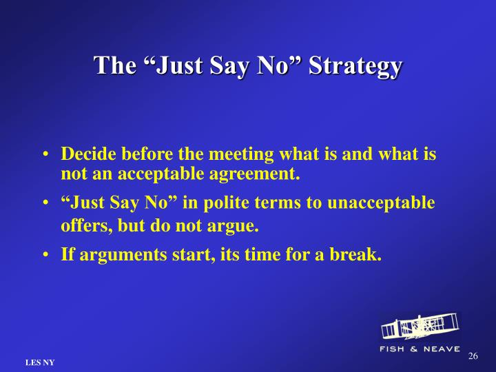 """The """"Just Say No"""" Strategy"""