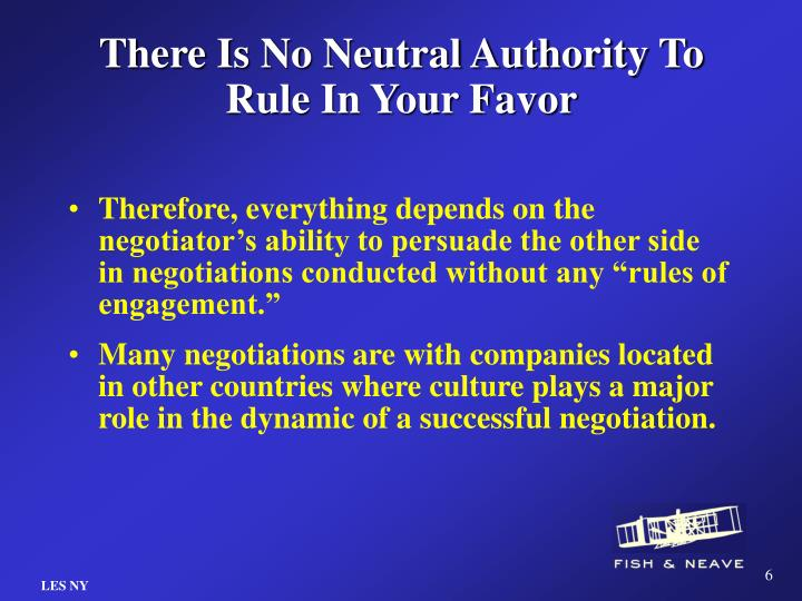 There Is No Neutral Authority To Rule In Your Favor