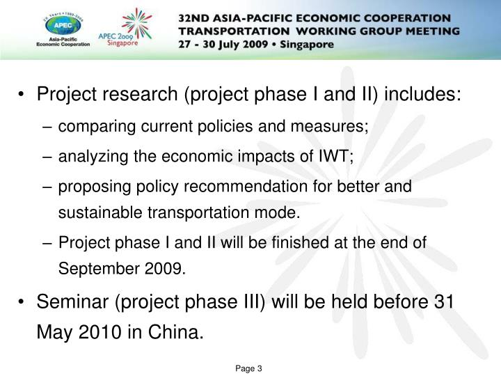 Project research (project phase I and II) includes: