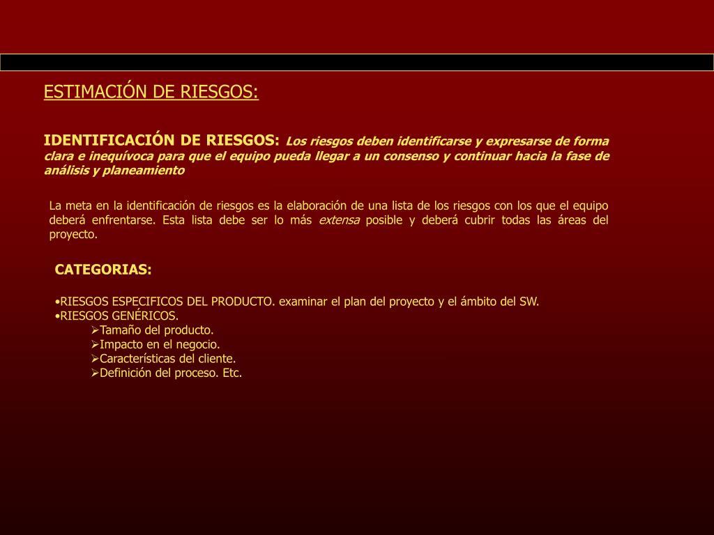 ESTIMACIÓN DE RIESGOS: