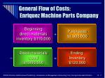 general flow of costs enriquez machine parts company