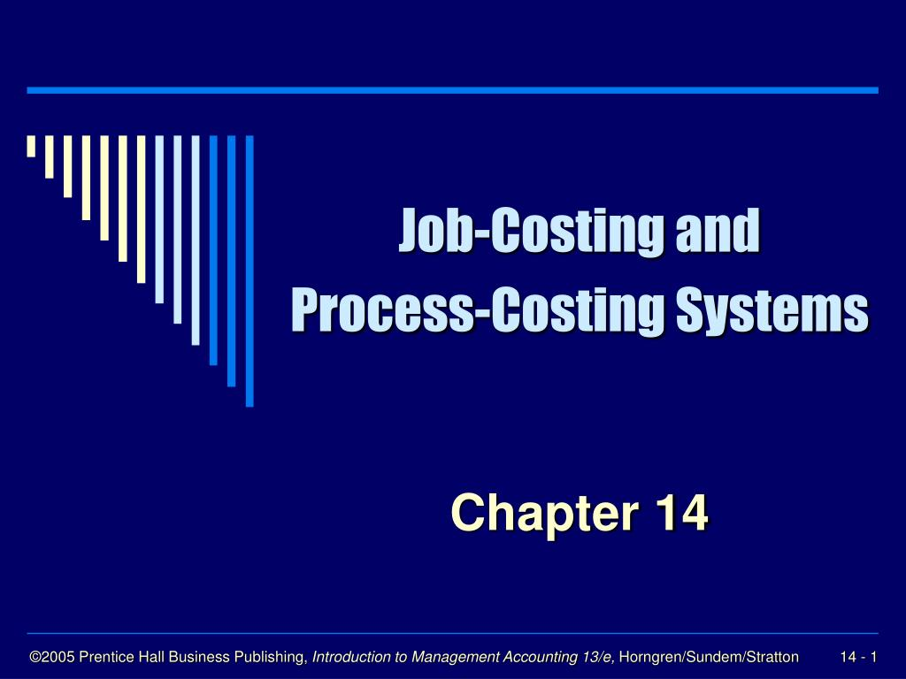 job costing and process costing systems