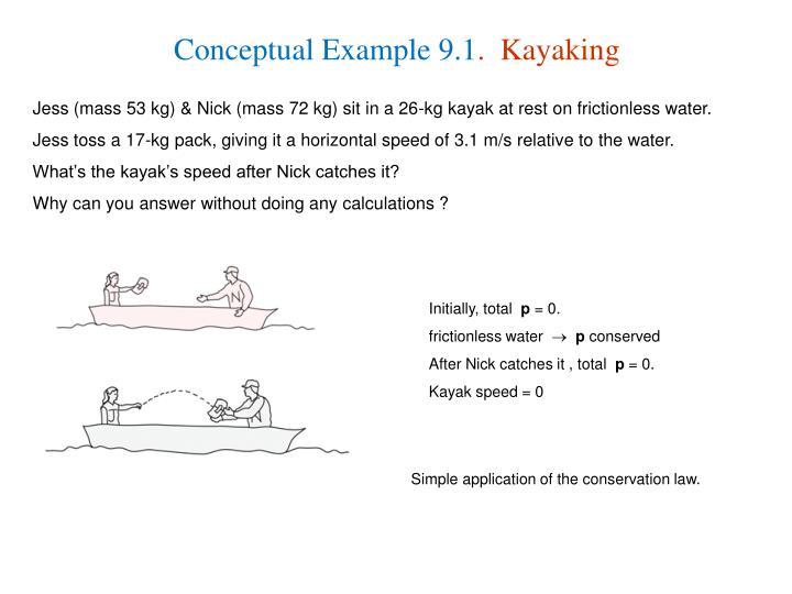 Conceptual Example 9.1
