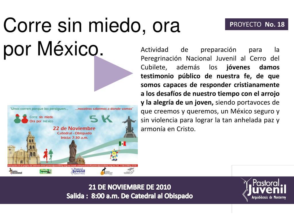 Corre sin miedo, ora por México.