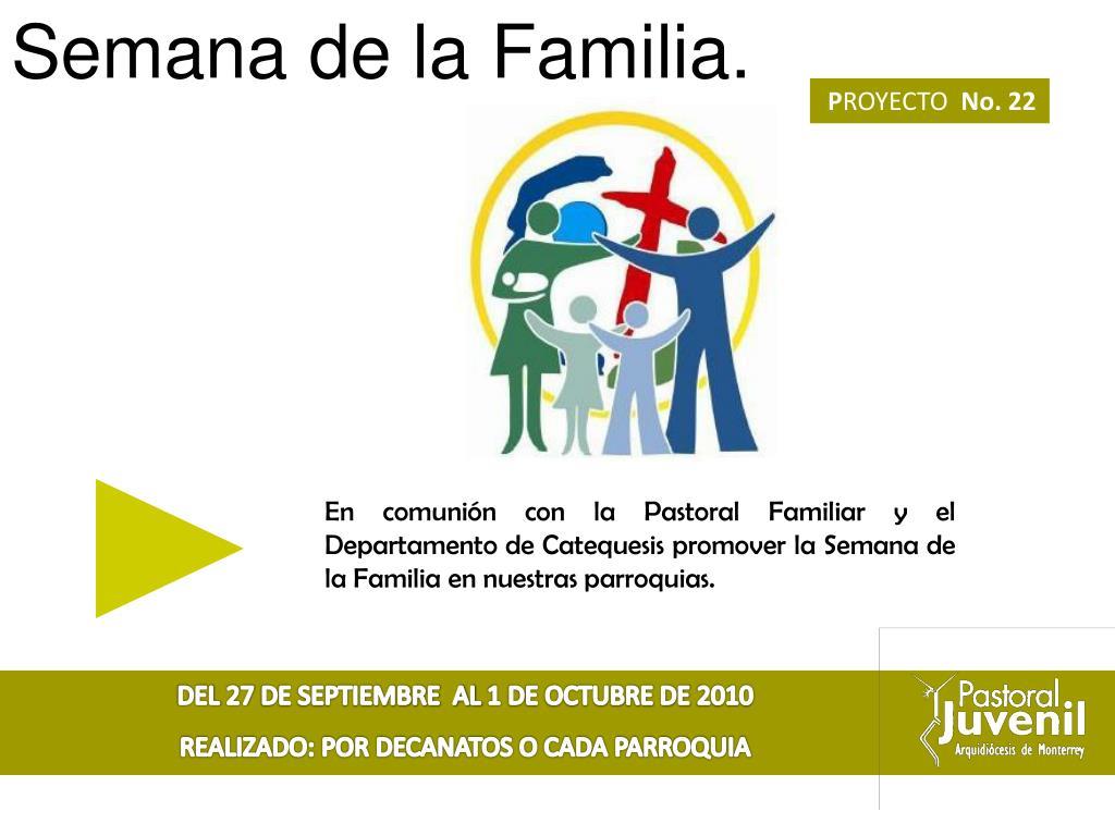 Semana de la Familia.