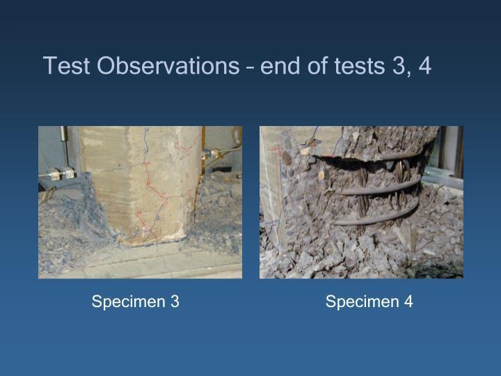 Test Observations – end of tests 3, 4