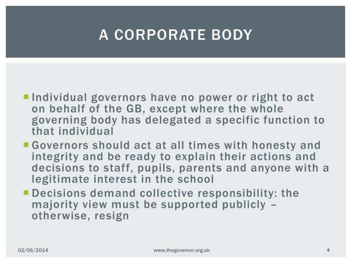 A corporate body