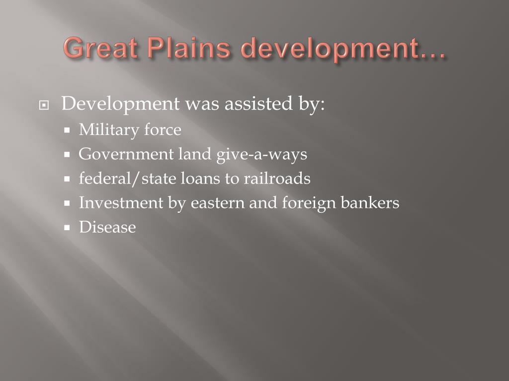 Great Plains development…