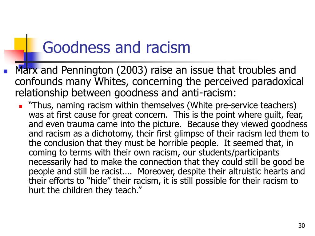 Goodness and racism