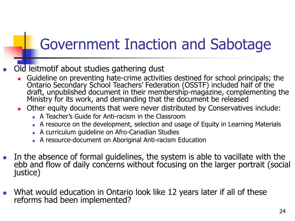 Government Inaction and Sabotage