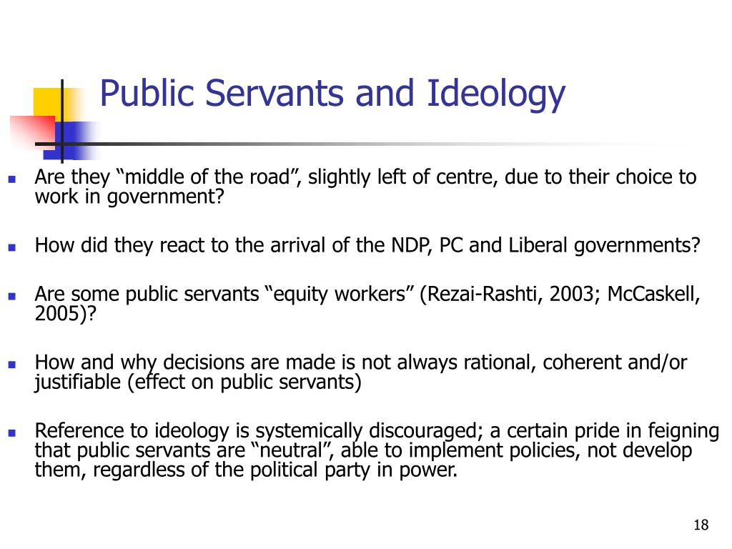 Public Servants and Ideology
