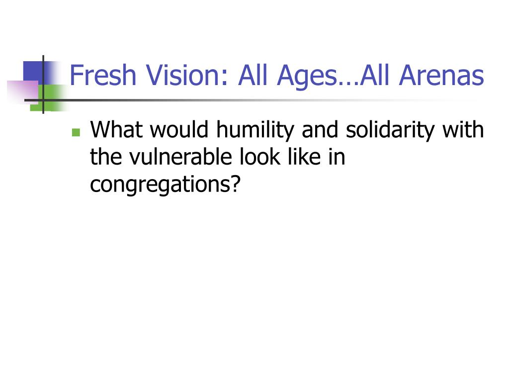 Fresh Vision: All Ages…All Arenas
