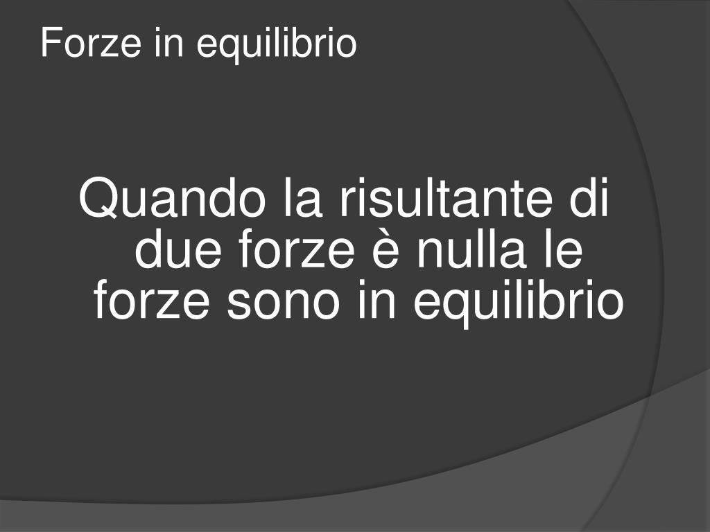 Forze in equilibrio