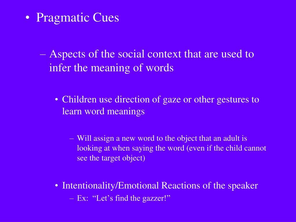 Pragmatic Cues