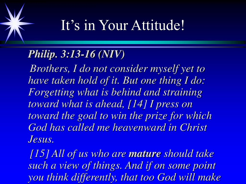 It's in Your Attitude!