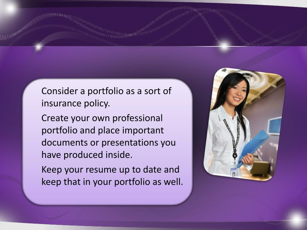 Consider a portfolio as a sort of insurance policy.