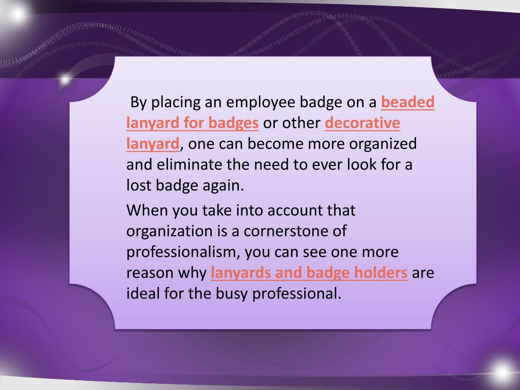 By placing an employee badge on a