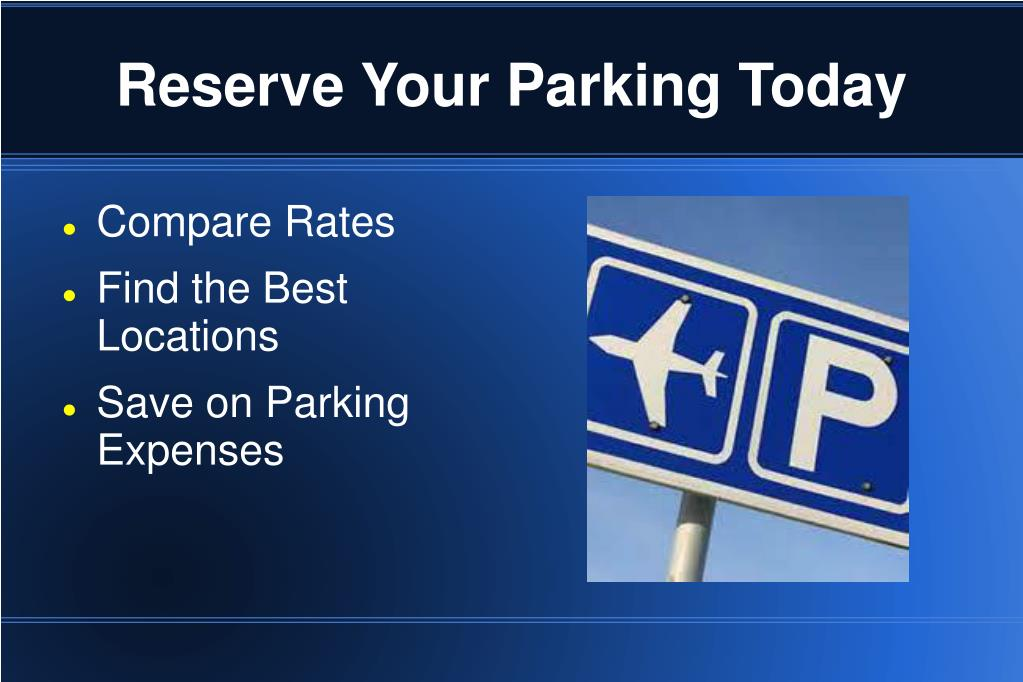 Reserve Your Parking Today