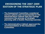 envisioning the 2007 2009 edition of the strategic plan