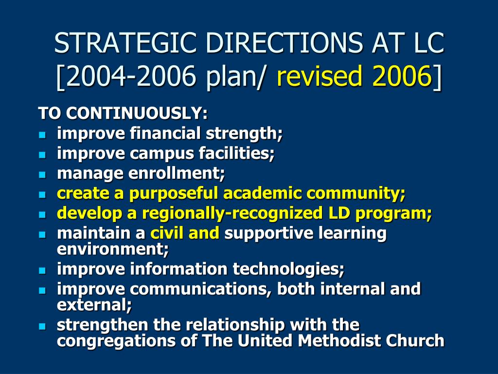 STRATEGIC DIRECTIONS AT LC