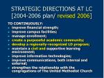 strategic directions at lc 2004 2006 plan revised 2006