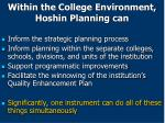 within the college environment hoshin planning can