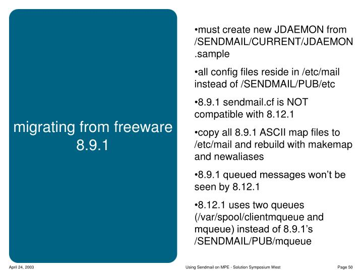 must create new JDAEMON from /SENDMAIL/CURRENT/JDAEMON.sample