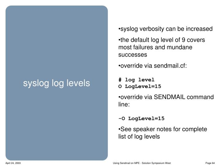 syslog verbosity can be increased