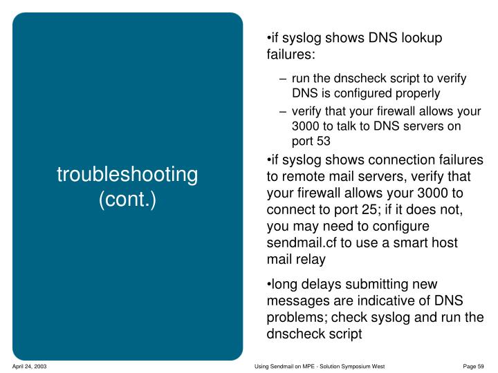 if syslog shows DNS lookup failures: