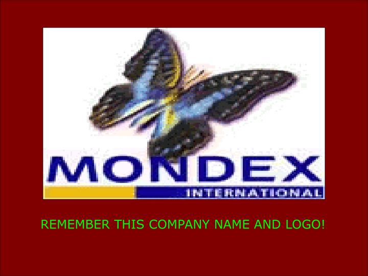 REMEMBER THIS COMPANY NAME AND LOGO!