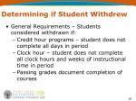 determining if student withdrew