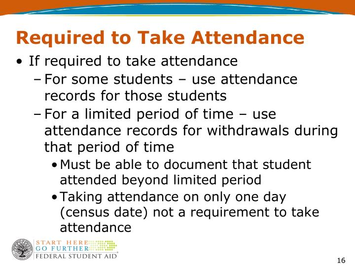 Required to Take Attendance