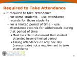required to take attendance1