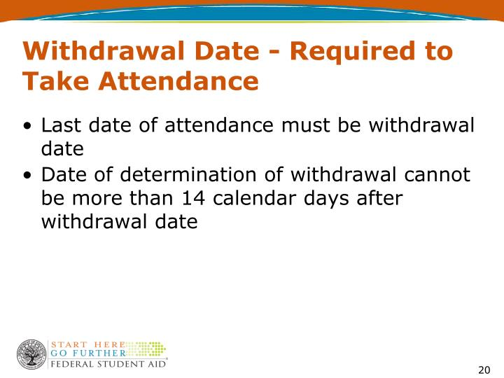 Withdrawal Date - Required to Take Attendance